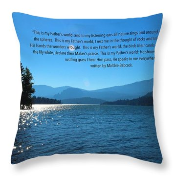 This Is My Fathers World Throw Pillow by Lynn Hopwood
