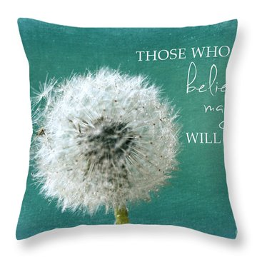 Throw Pillow featuring the photograph Those Who Dont Believe In Magic by Sylvia Cook