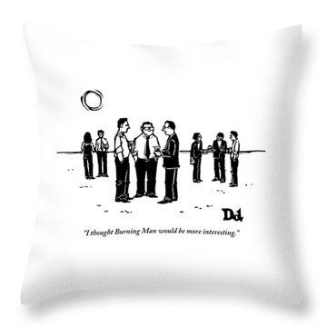 Three Businessmen Are Standing In The Desert Throw Pillow