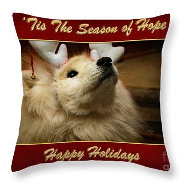 'tis The Season Of Hope Happy Holidays Throw Pillow by Lois Bryan