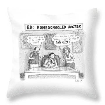Title: Ed, The Home-schooled Doctor.  Two Parents Throw Pillow