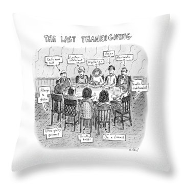The Last Thanksgiving Throw Pillow