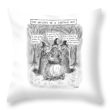 Title Witches Of A Certain Age... Aging Witches Throw Pillow