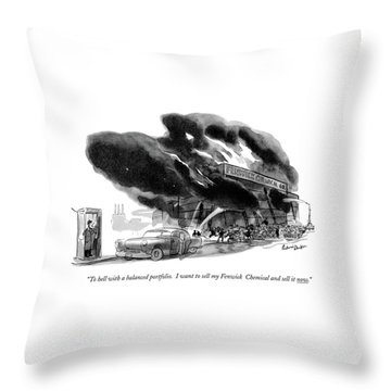 To Hell With A Balanced Portfolio. I Want Throw Pillow