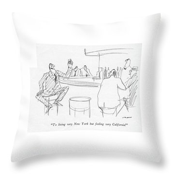 To Living Very New York But Feeling Throw Pillow
