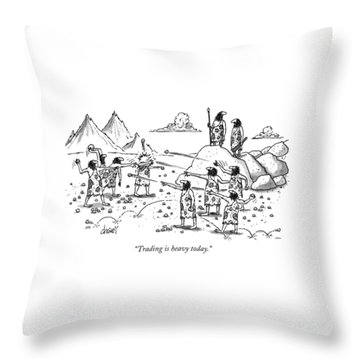 Trading Is Heavy Today Throw Pillow