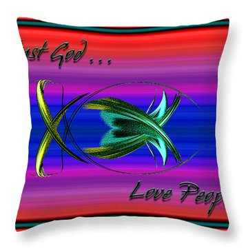 Trust God - Love People Throw Pillow