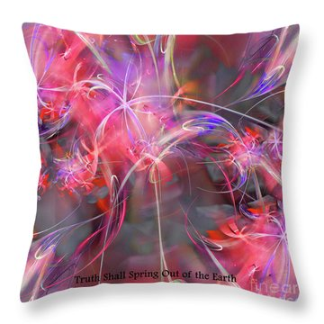 Throw Pillow featuring the digital art Truth Shall Spring Out by Margie Chapman