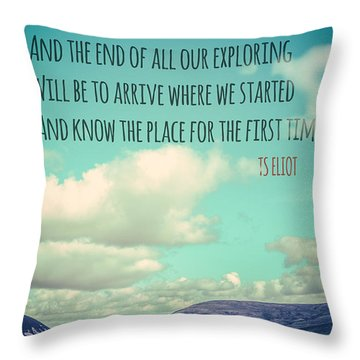 Ts Eliot Travel Quote Poster Throw Pillow