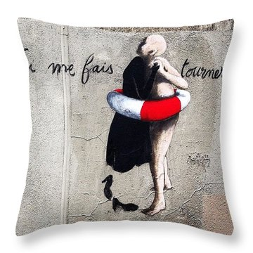 Tu Me Fais Tourner... #streetart #paris Throw Pillow