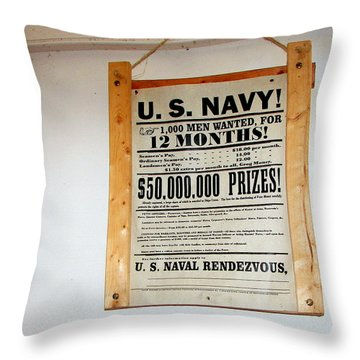 U. S. Navy Men Wanted Throw Pillow by Pamela Hyde Wilson