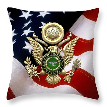 U. S. Army Colonel - C O L Rank Insignia Over Gold Great Seal Eagle And Flag Throw Pillow