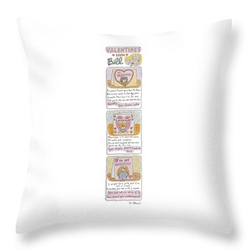Valentines From Bill To Monica Throw Pillow by Roz Chast