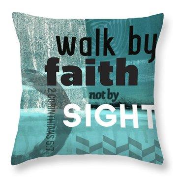 Walk By Faith- Contemporary Christian Art Throw Pillow by Linda Woods