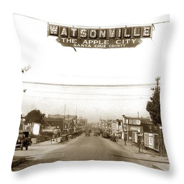 Watsonville California  The Apple City Circa 1926 Throw Pillow