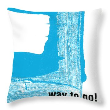 Way To Go- Congratulations Greeting Card Throw Pillow