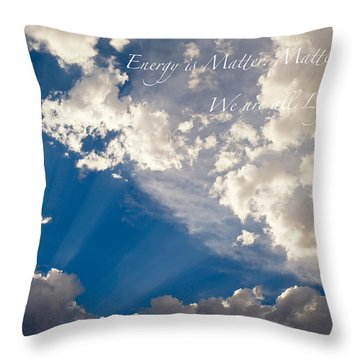 We Are All Light Beings Throw Pillow