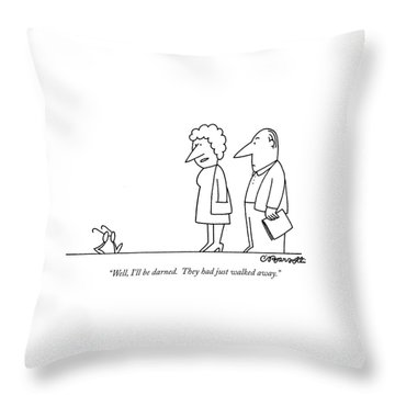 Well, I'll Be Darned. They Had Just Walked Away Throw Pillow
