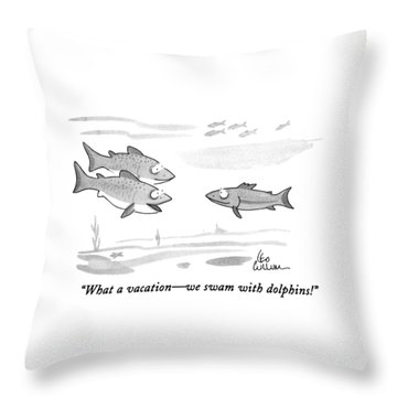 What A Vacation - We Swam With Dolphins! Throw Pillow
