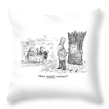 What Beautiful Asparagus! Throw Pillow by Edward Koren