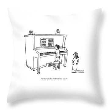 What Do The Instructions Say? Throw Pillow