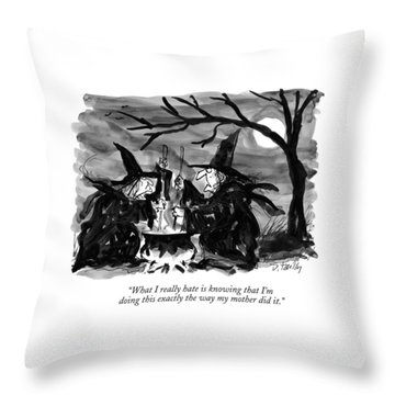 What I Really Hate Is Knowing That I'm Doing This Throw Pillow