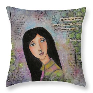 What Is A Friend ? Throw Pillow