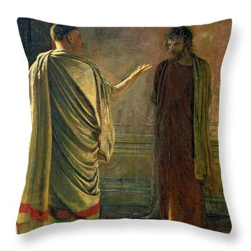 What Is Truth    Christ And Pilate Throw Pillow by Nikolai Nikolaevich Ge