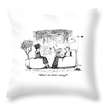 What's Our Dinner Strategy? Throw Pillow