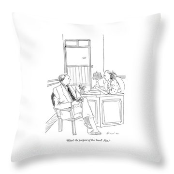 What's The Purpose Of This Loan?  Fun Throw Pillow