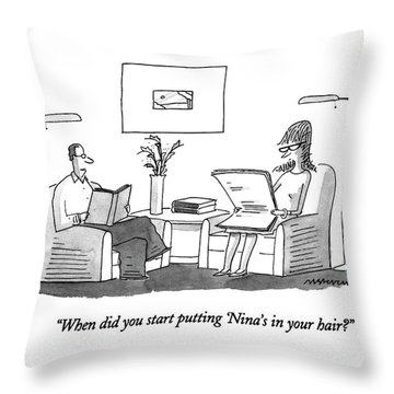 When Did You Start Putting 'nina's In Your Hair? Throw Pillow
