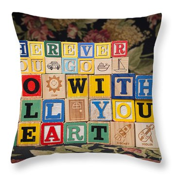 Wherever You Go Go With All Your Heart Throw Pillow by Art Whitton
