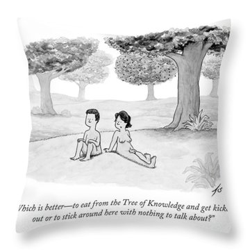 Which Is Better - To Eat From The Tree Throw Pillow
