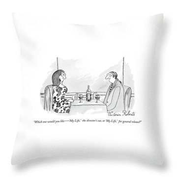 Which One Would You Like  -   'my Life Throw Pillow