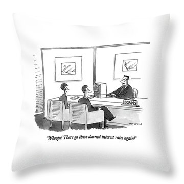 Whoops!  There Go Those Darned Interest Rates Throw Pillow
