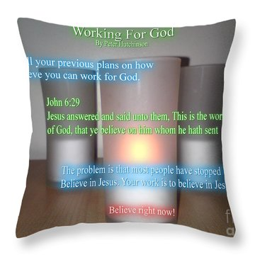 Working For God Throw Pillow