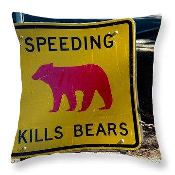 Yosemite Bear Sign Speeding Kills Bears Throw Pillow by Jeff Lowe