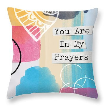 You Are In My Prayers- Colorful Greeting Card Throw Pillow