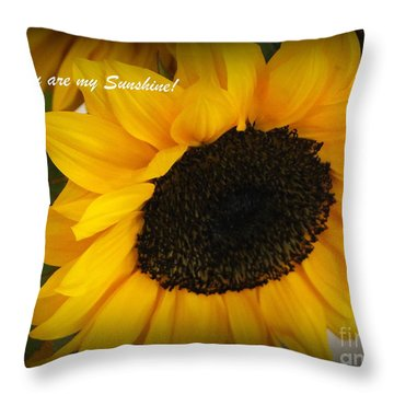 You Are My Sunshine - Greeting Card Throw Pillow