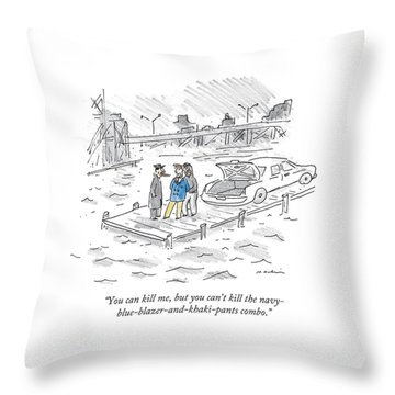 You Can Kill Throw Pillow