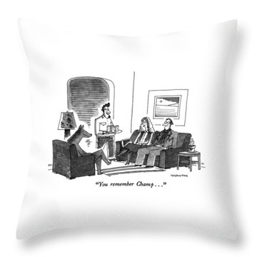 You Remember Champ Throw Pillow