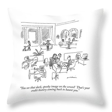 You See That Dark Throw Pillow