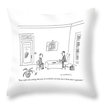Your Wife's Also Asking That You Rot In Hell Throw Pillow