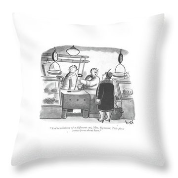 You're Thinking Of A Different Cut Throw Pillow