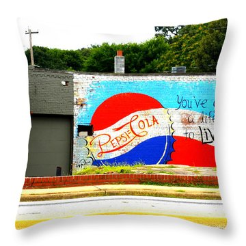 You've Got A Life To Live Pepsi Cola Wall Mural Throw Pillow