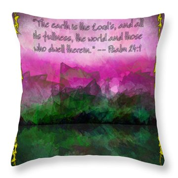 The Earth Is The Lord's Throw Pillow by Christopher Gaston