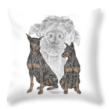 A Doberman Knows - Dobe Pinscher Dog Art Print Throw Pillow