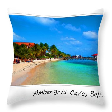 Ambergris Caye Belize Throw Pillow
