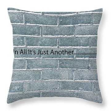 Another Brick Throw Pillow