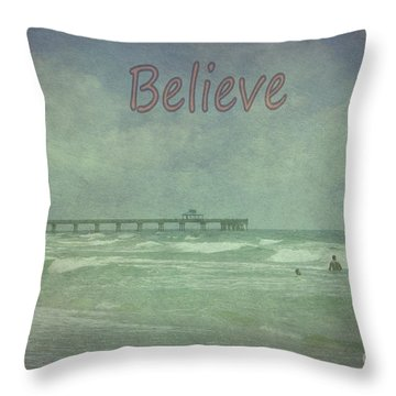 Believe Throw Pillow by Judy Hall-Folde